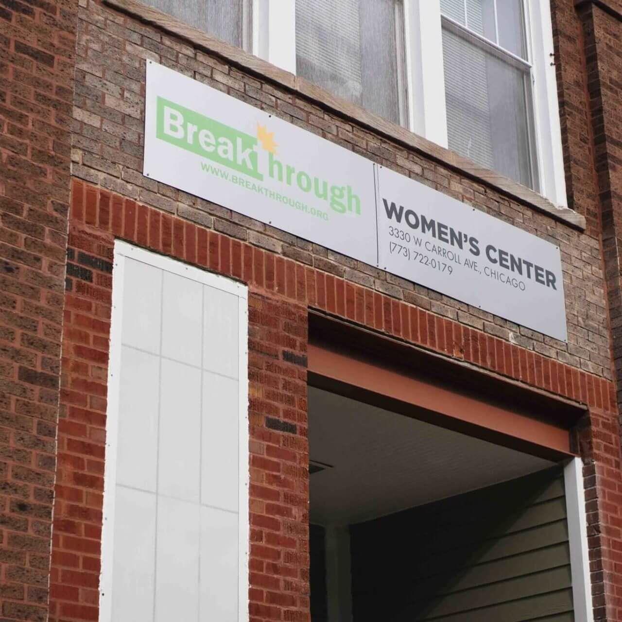 outside sign on the Breakthrough Women's Center