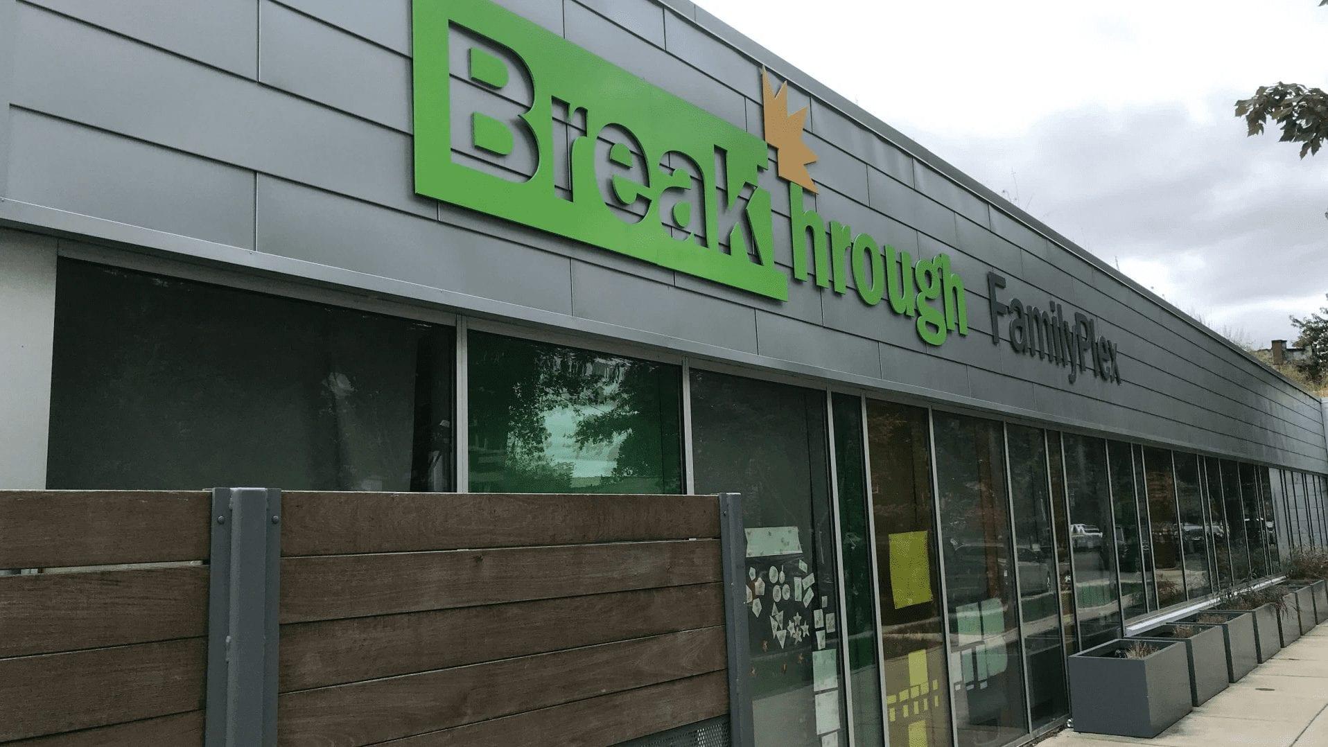 Breakthrough FamilyPlex sign on front of community center building