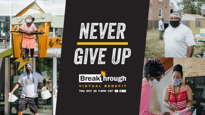 Never Give Up – Breakthrough Annual Benefit [Virtual] 2