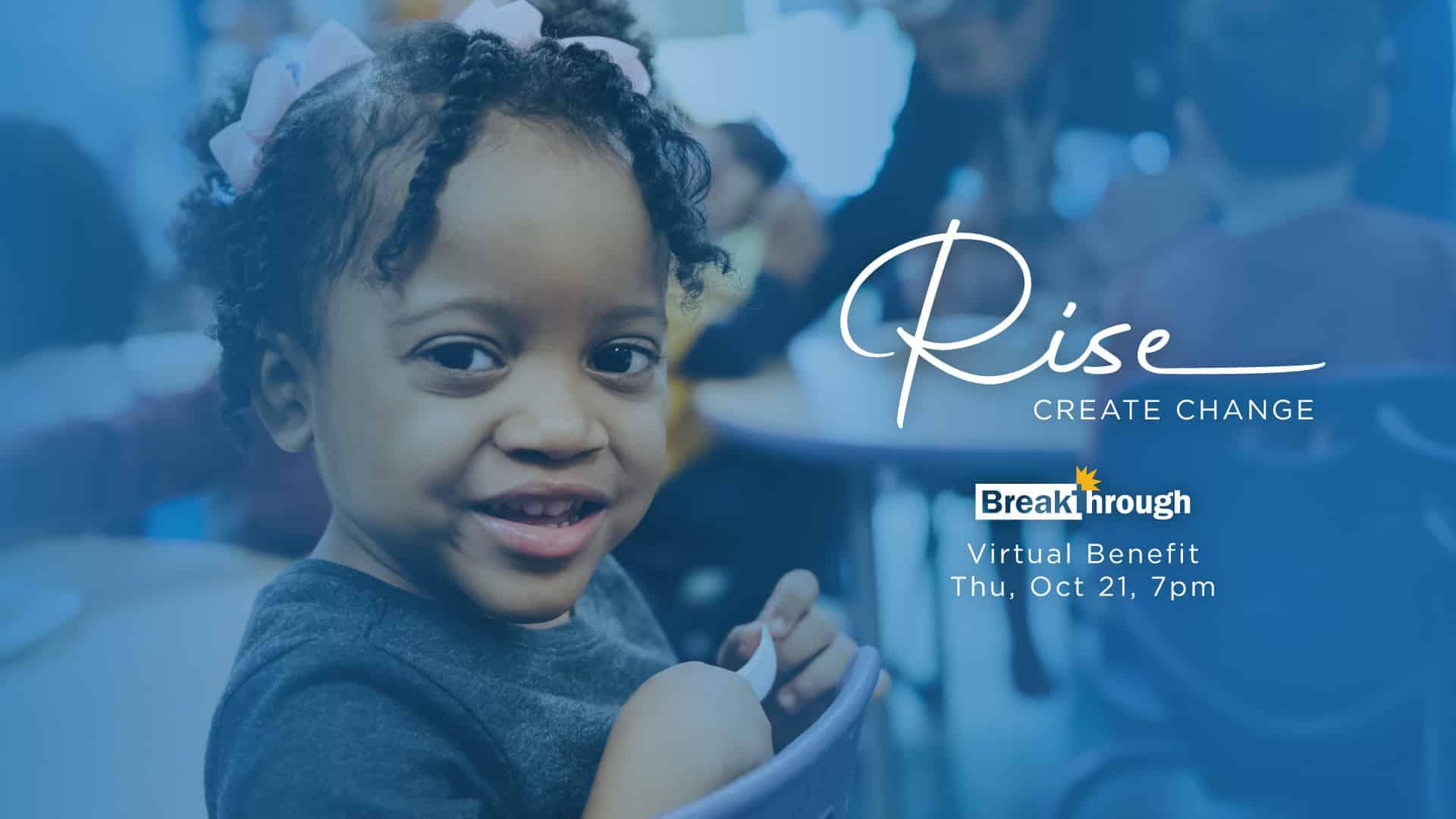 Rise Create Change Breakthrough annual benefit virtual Chicago